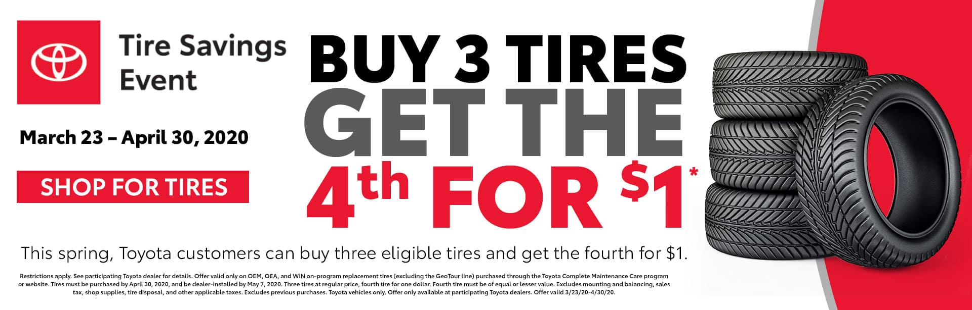 Buy 3 Tires Get The 4th For $1* at Bev Smith Toyota