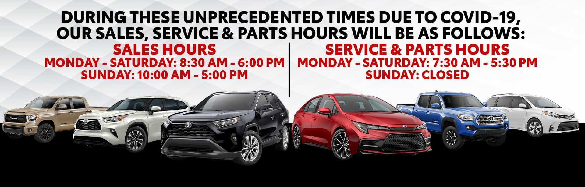 Temporary Sales, Service & Parts Hours at Bev Smith Toyota