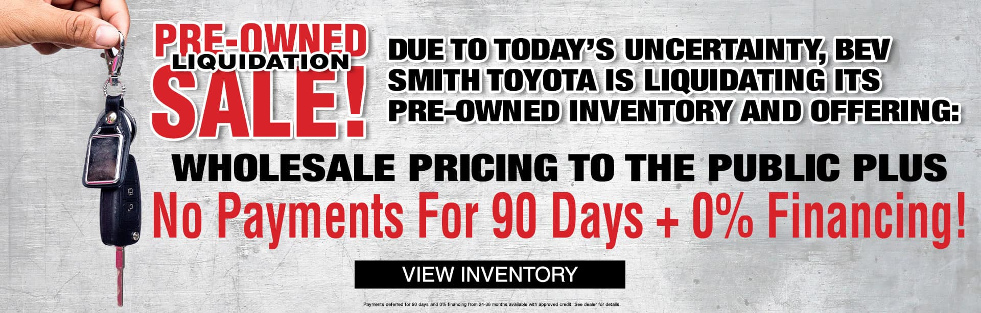 Pre-Owned Liquidation Sale at Bev Smith Toyota