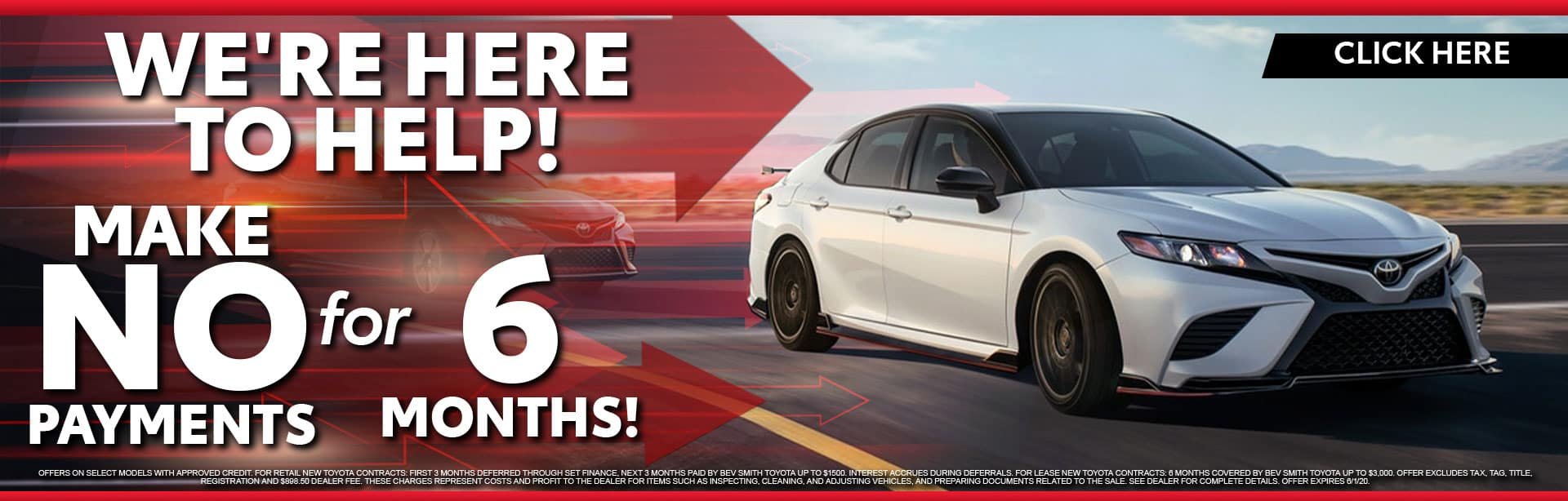 Make No Payments for 6 Months at Bev Smith Toyota!