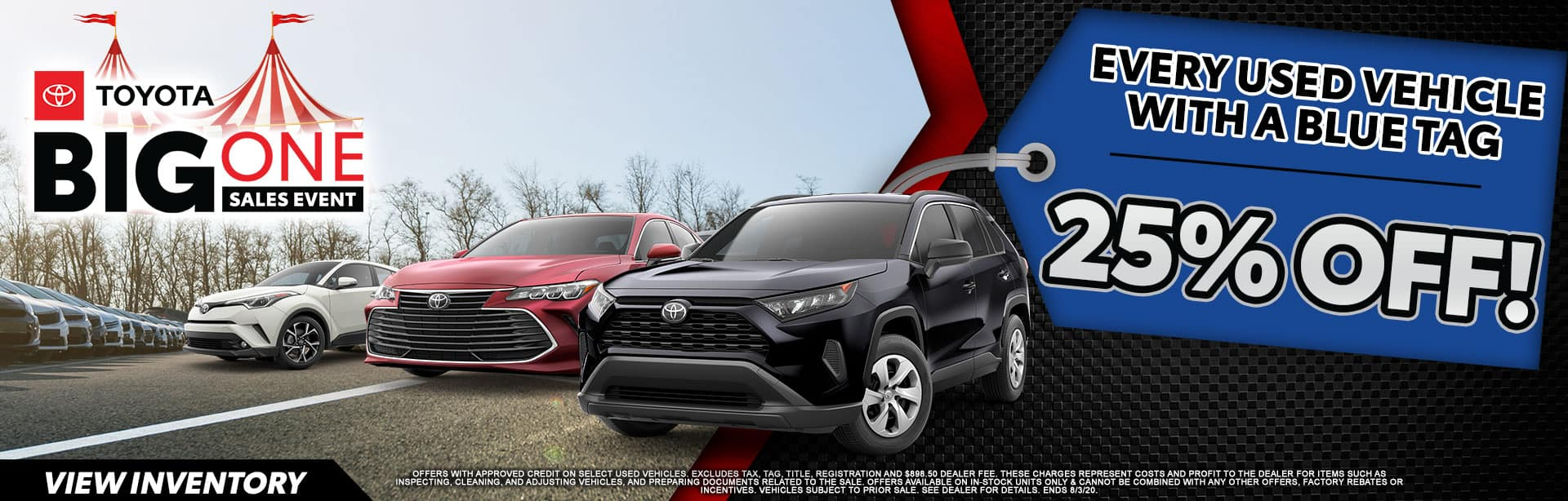 25% OFF every Used Vehicle with Blue Tag at Bev Smith Toyota!