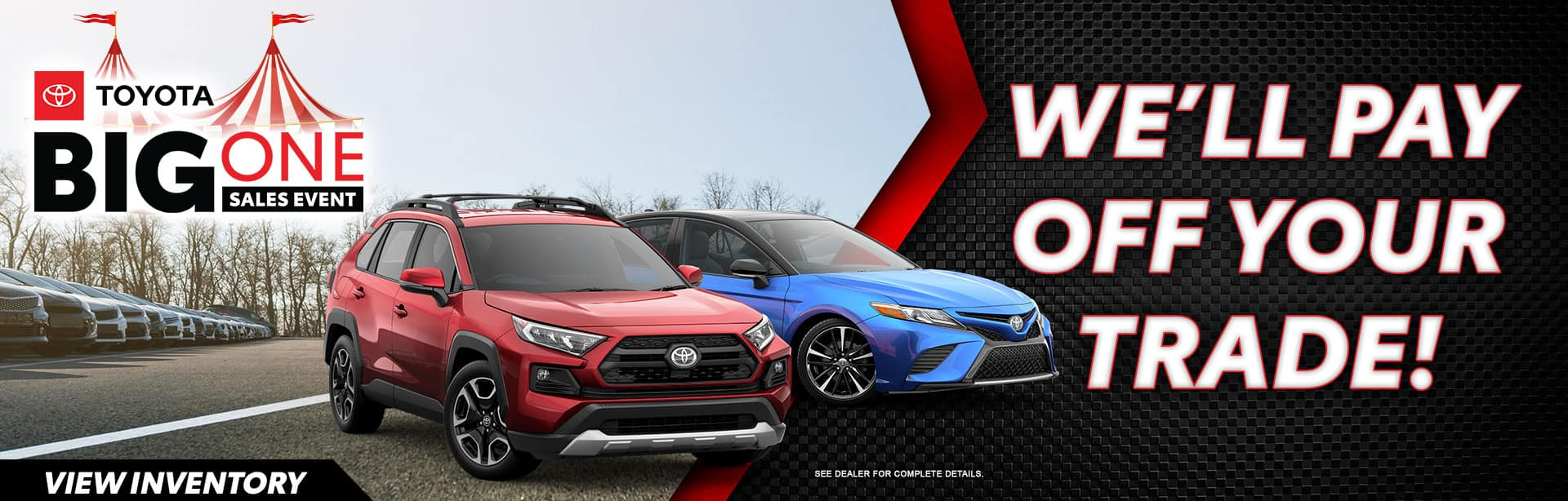 We'll Pay off Your Trade at Bev Smith Toyota!