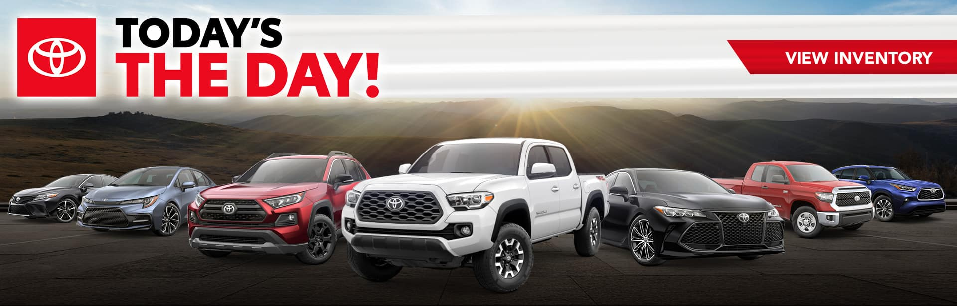 Today's the Day at Bev Smith Toyota!