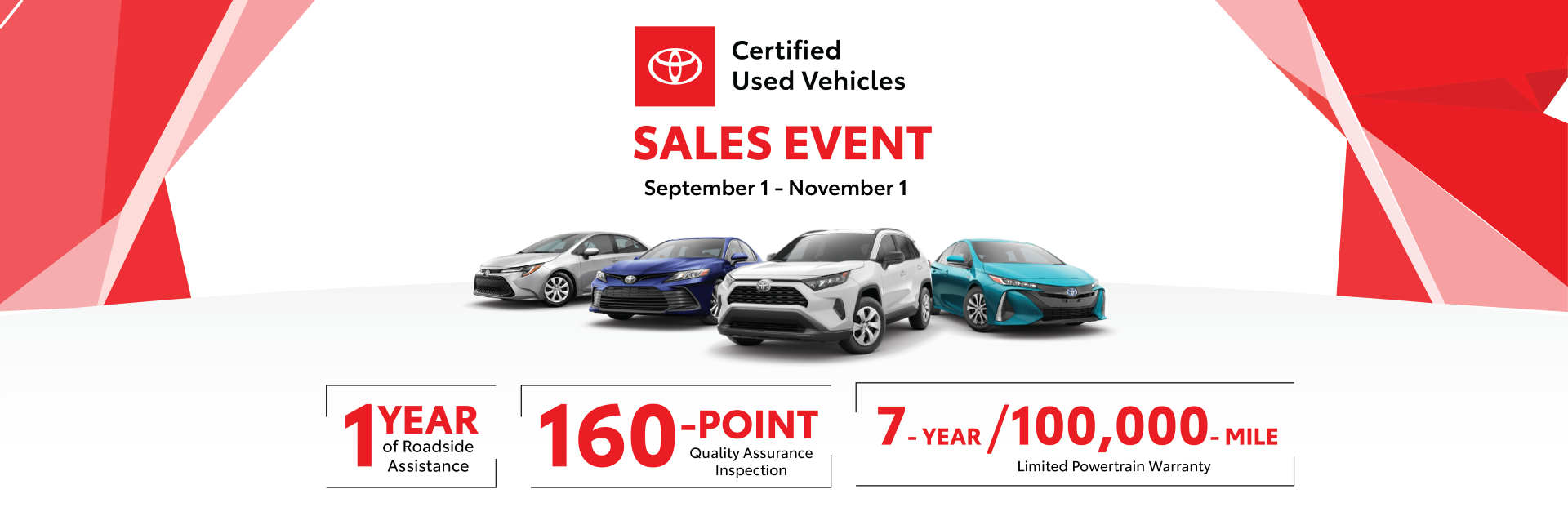 Toyota Certified Used Vehicle Sales Event, valid from September 1st through November 1st