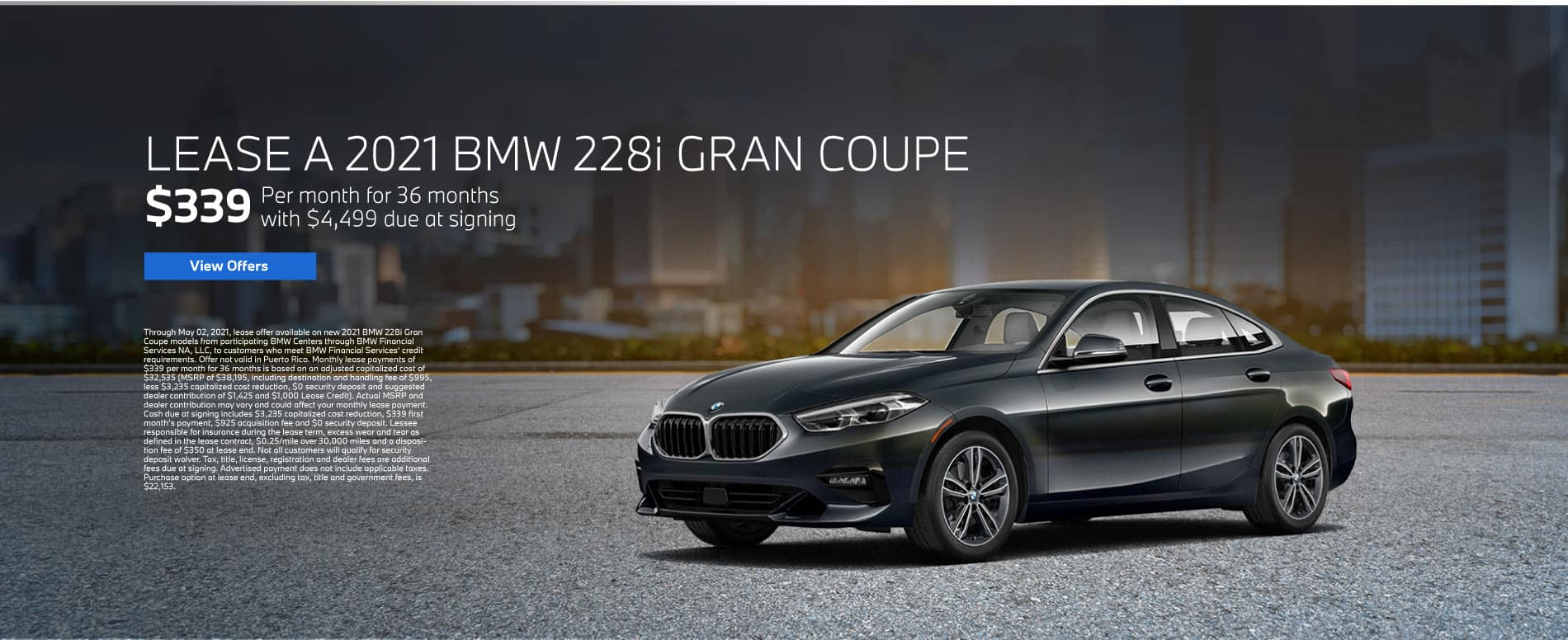 LEASE A 2021 BMW 228i GRAN COUPE $339 Per month for 36 months with $4,499 due at signing