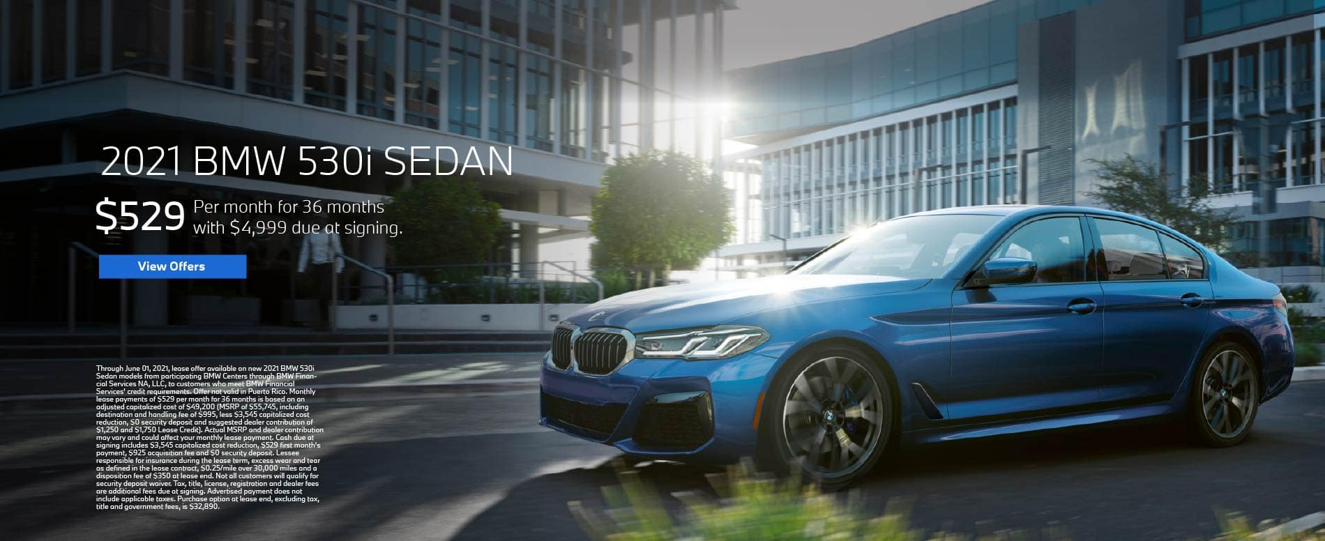 Lease a 2021 BMW 530i for $529 per month - View Offers