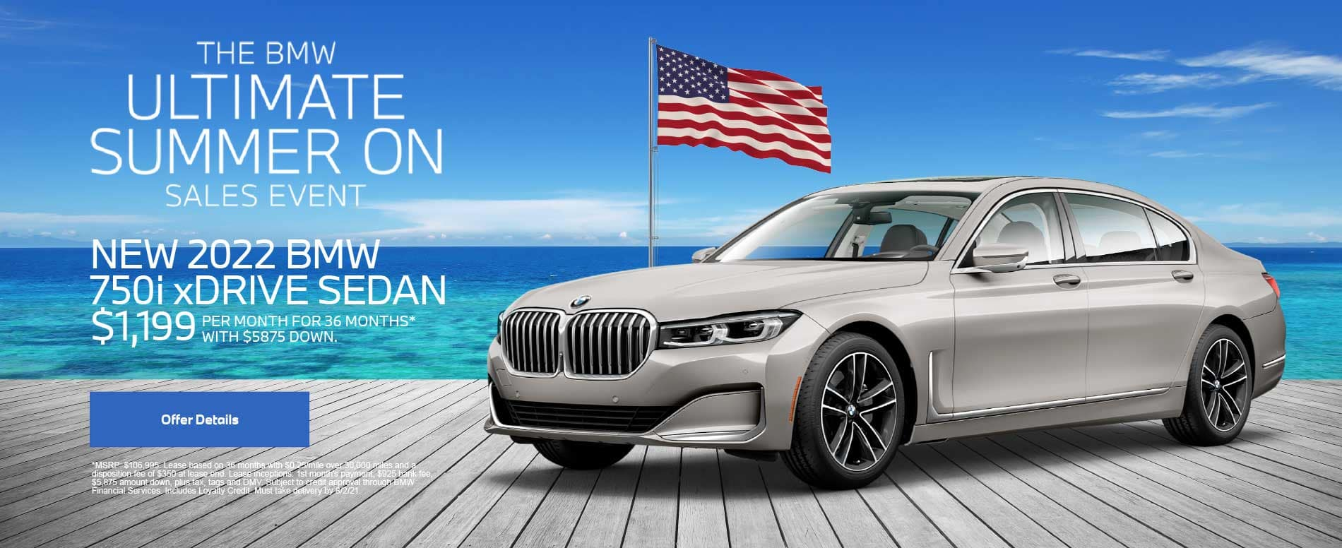 NEW 2022 BMW 750i xDRIVE SEDAN $1,199 PER MONTH FOR 36 MONTHS* WITH $5875 DOWN.