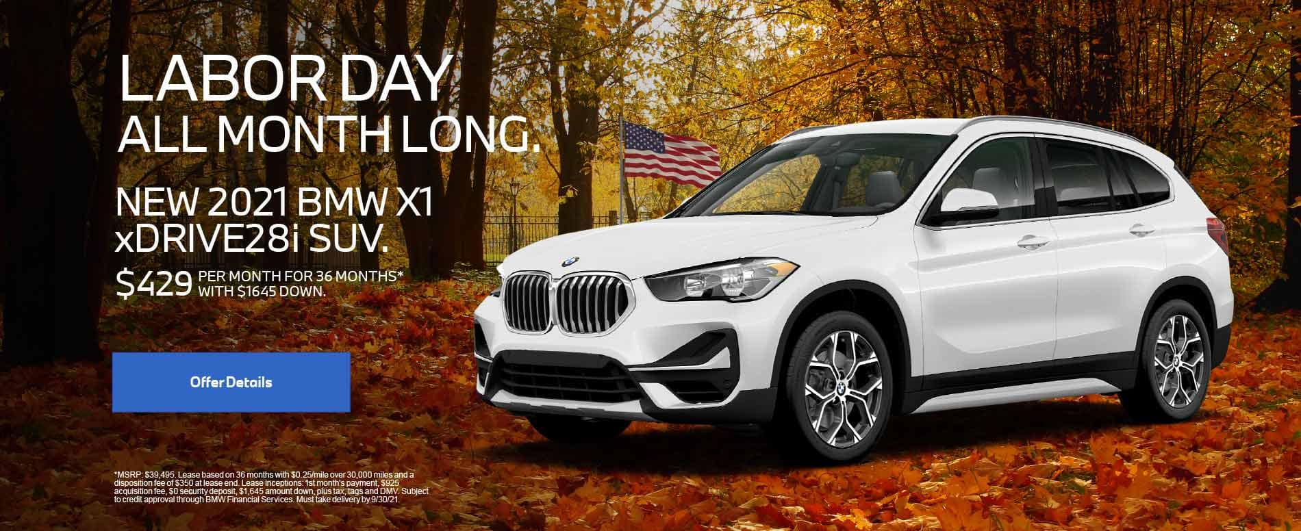 New 2021 BMW X1 xDRIVE28i SUV. $429 PER MONTH FOR 36 months with $1,645 Down.