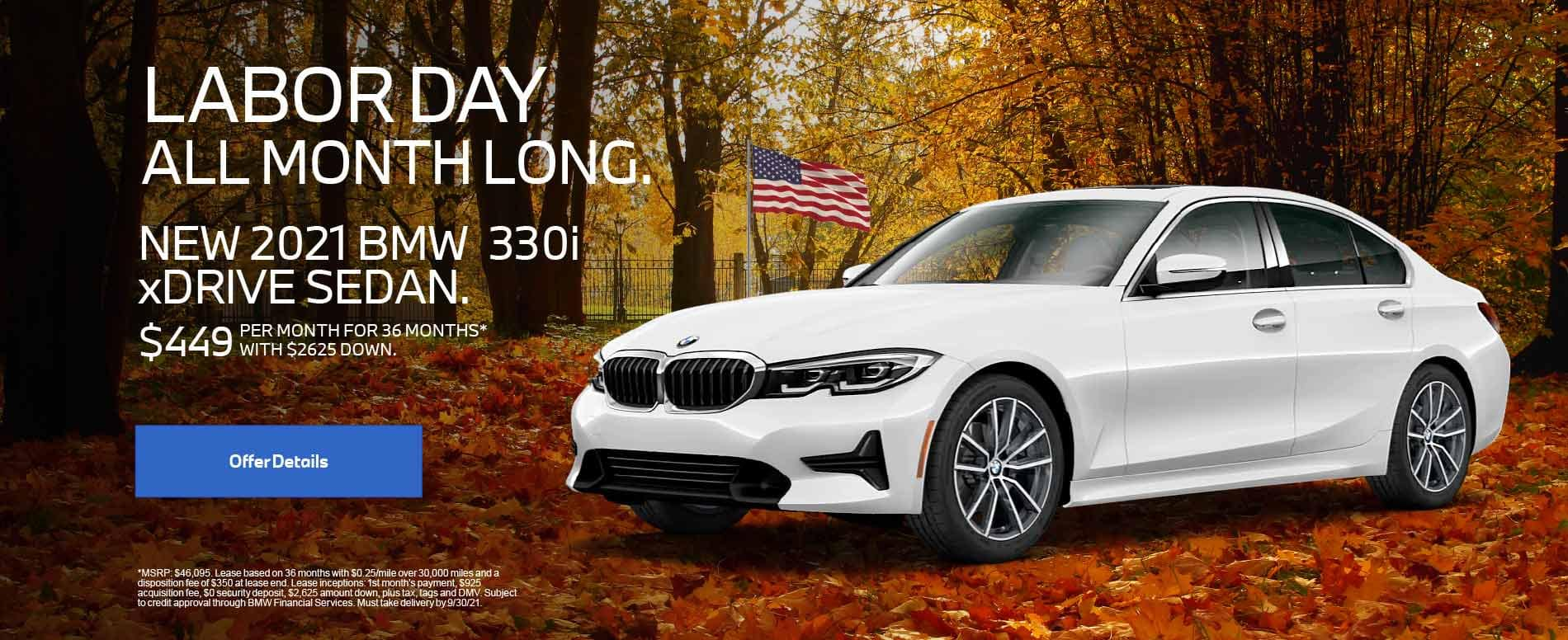 New 2021 BMW 330i xDRIVE SEDAN. $449 PER MONTH FOR 36 months with $2,625 Down.