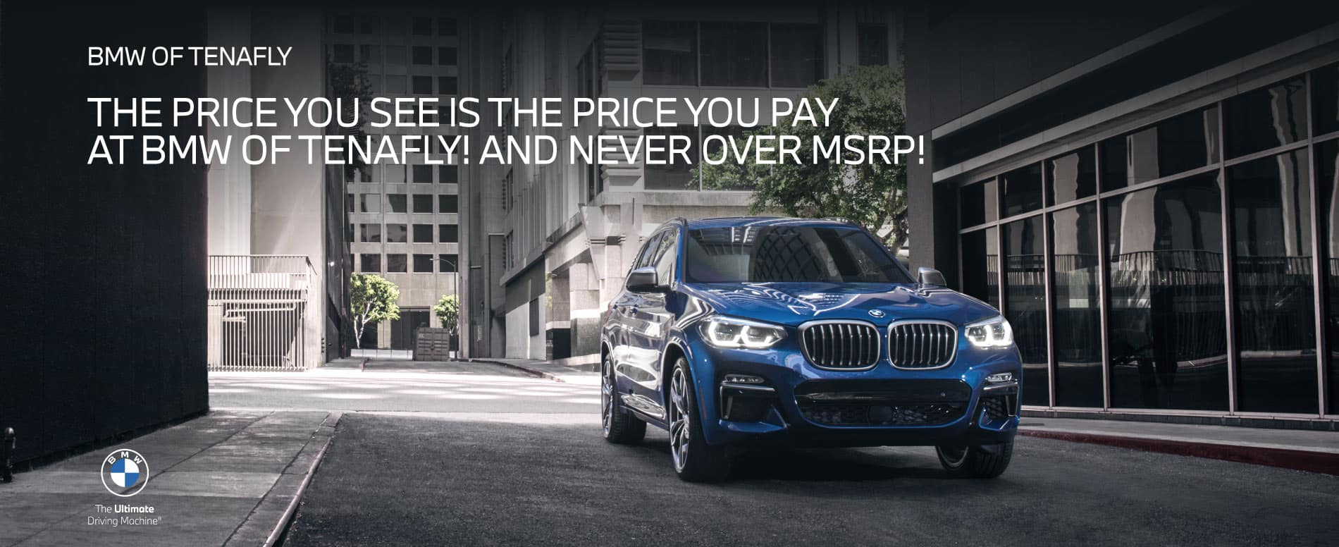 The price you see is the price you pay at BMW of Tenafly! Never over MSRP!