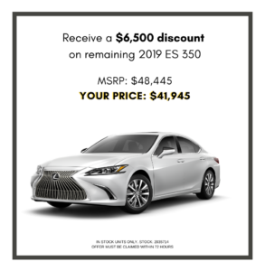 Personalized $6,500 discount on 2019 ES
