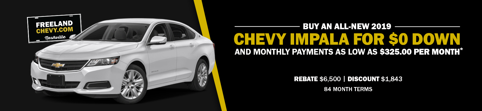 Buy an all-new 2019 Chevy Impala for $0 down and monthly payments as low as $325.00 per month!
