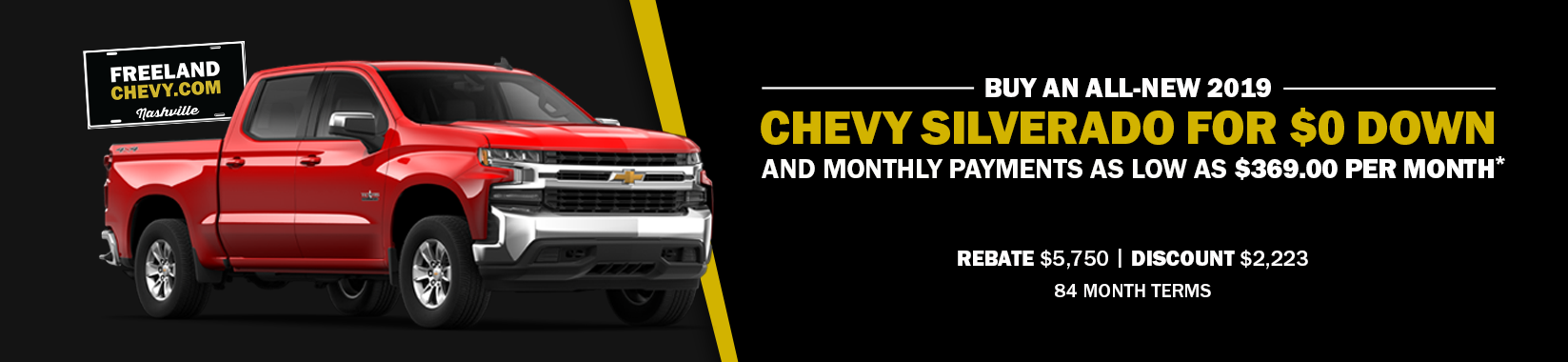 Buy an all-new 2019 Chevy Silverado for $0 down and monthly payments as low as $369.00 per month!