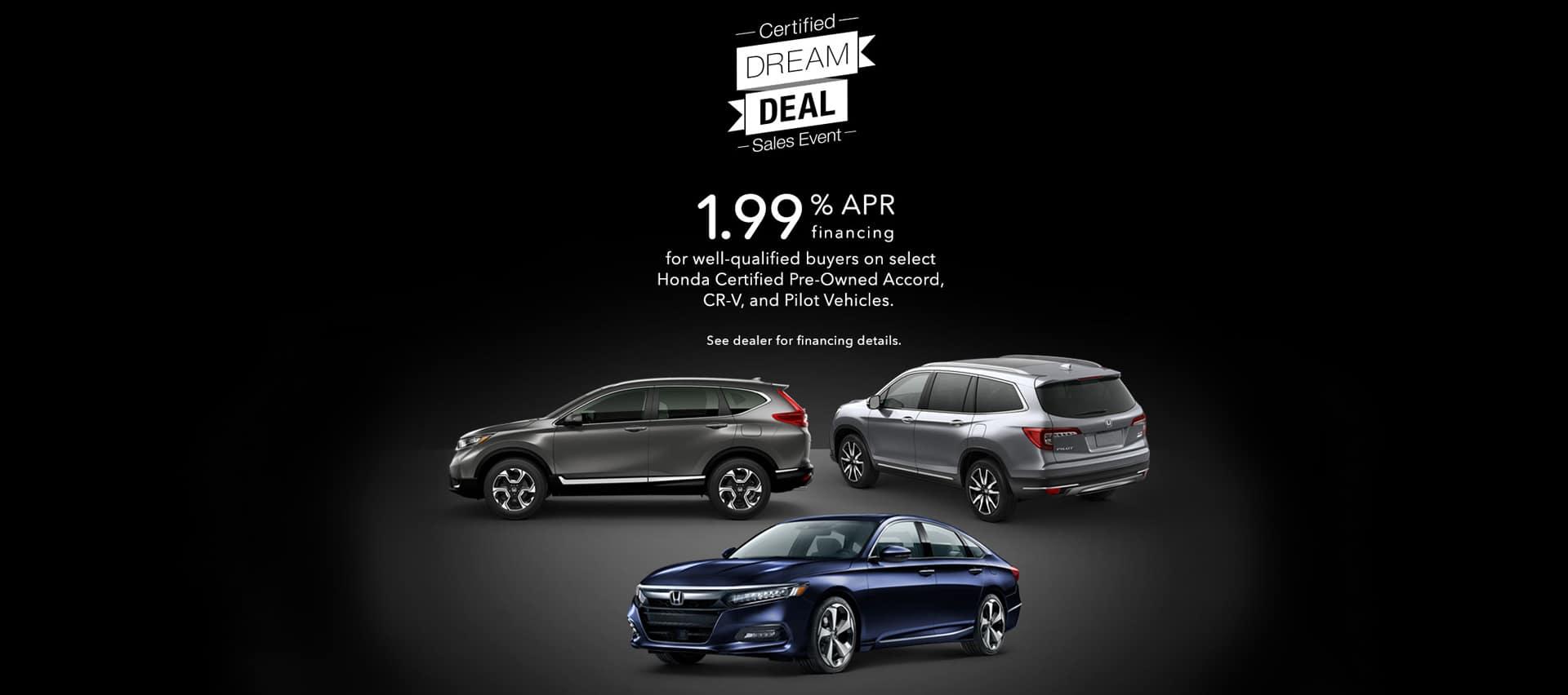 Honda Certified Dream Deal Event