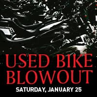 Used bike blowout, saturday january 25