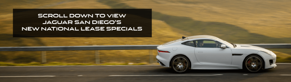SCROLL DOWN TO VIEW JAGUAR SAN DIEGO'S NEW NATIONAL LEASE SPECIALS. WHITE JAGUAR F-TYPE COUPE DRIVING DOWN ROAD IN CITY.