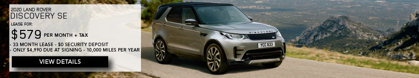 2020 LAND ROVER DISCOVERY SE. LEASE FOR $579 PER MONTH + TAX. 33 MONTH LEASE TERM. $0 SECURITY DEPOSIT. ONLY $4,990 DUE AT SIGNING. 10,000 MILER PER YEAR. SILVER LAND ROVER DISCOVERY SE DRIVING THROUGH MOUNTAINS. VIEW DETAILS.