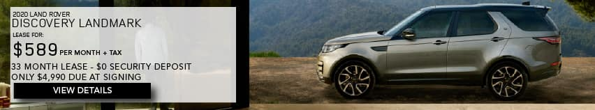 2020 LAND ROVER DISCOVERY LANDMARK. LEASE FOR $589 PER MONTH + TAX. 33 MONTH LEASE TERM. $0 SECURITY DEPOSIT. ONLY $4,990 DUE AT SIGNING. SILVER LAND ROVER DISCOVERY LANDMARK EDITION PARKED UNDER TREE. VIEW DETAILS.