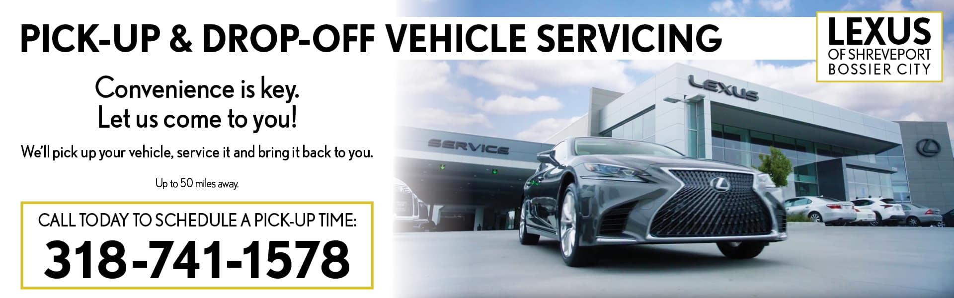 Pick up and drop off servicing