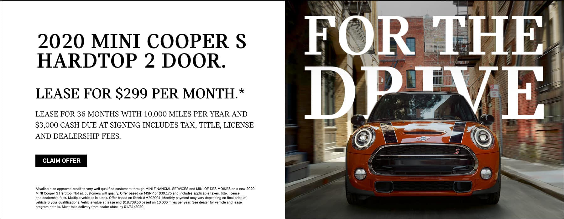 lease a 2020 mini cooper s hardtop 2 door for $349/month for 36 months with 10,000 miles per year. claim offer