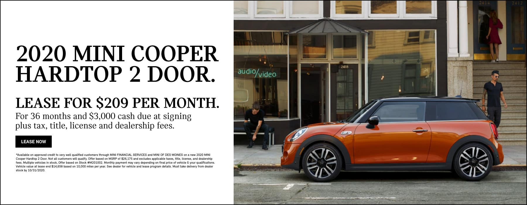 2020 MINI Cooper Hardtop 2 Door $209 per month 36 months 10,000 miles per year $3,000 cash due at signing plus tax, title, license and dealership fees