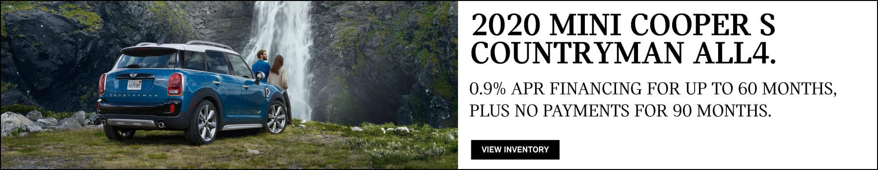2020 MINI COOPER S COUNTRYMAN ALL4. 0.9% APR financing for up to 60 months, plus no payments for 90 days.