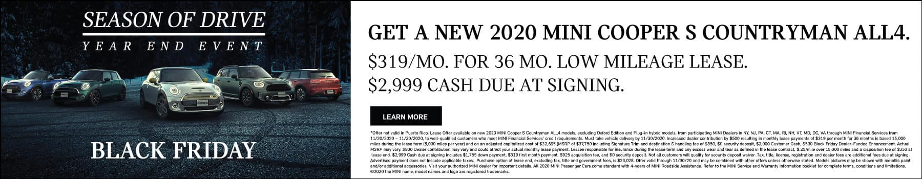 GET A NEW MINI COOPER S COUNTRYMAN ALL4. $319 per month for 36 low mileage lease. $2999 cash due at signing