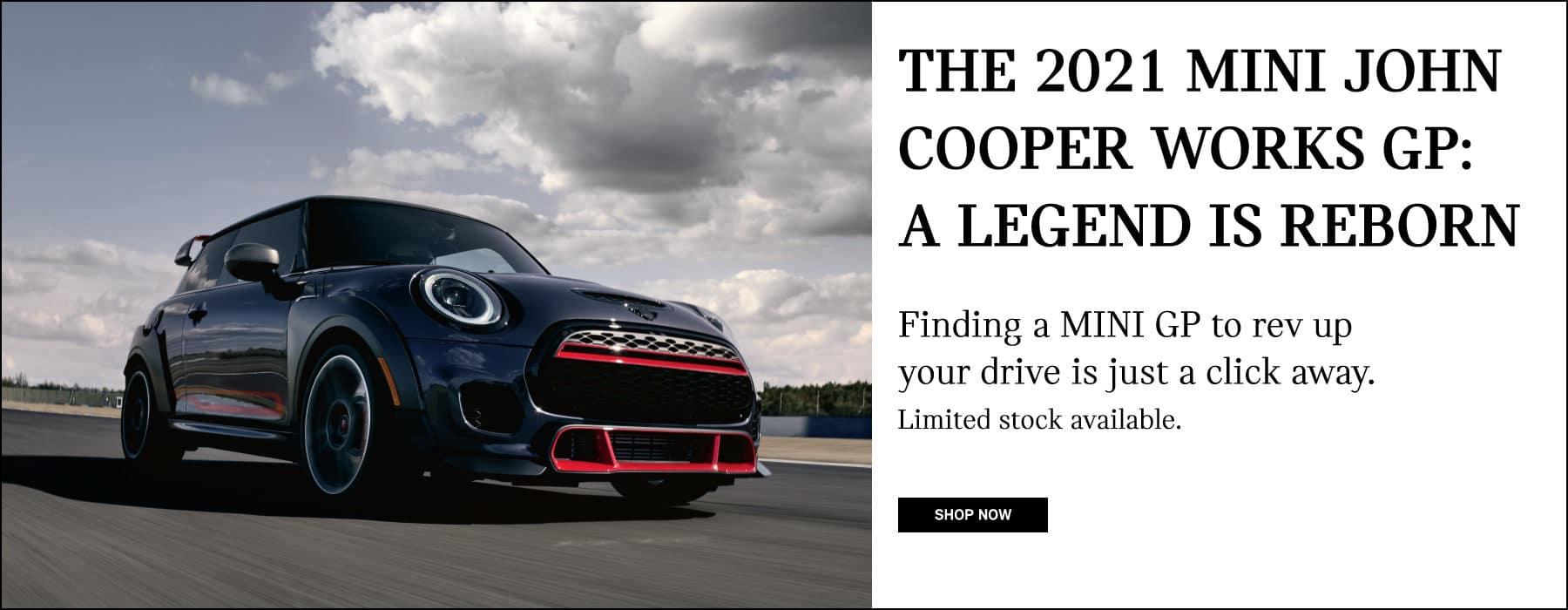 2021 MINI John Cooper Works GP: A legend is reborn. Shop Now.