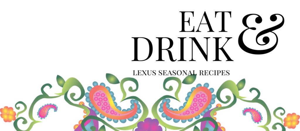 Eat and Drink Amazing with Lexus