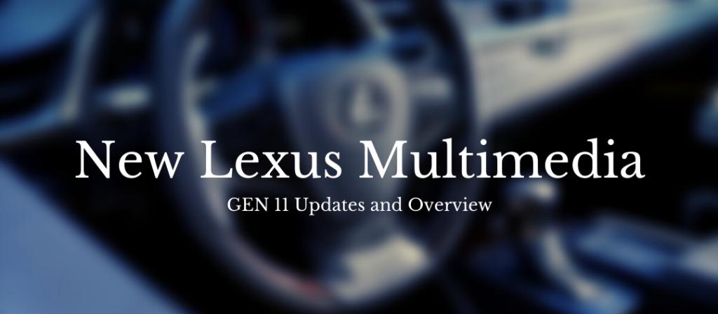 Next Gen Lexus Multimedia