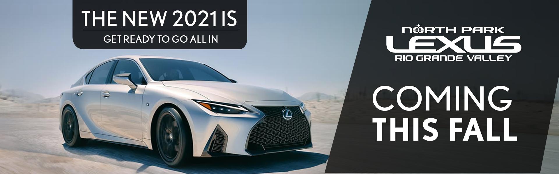 2021 Lexus IS Coming to North Park Lexus RGV