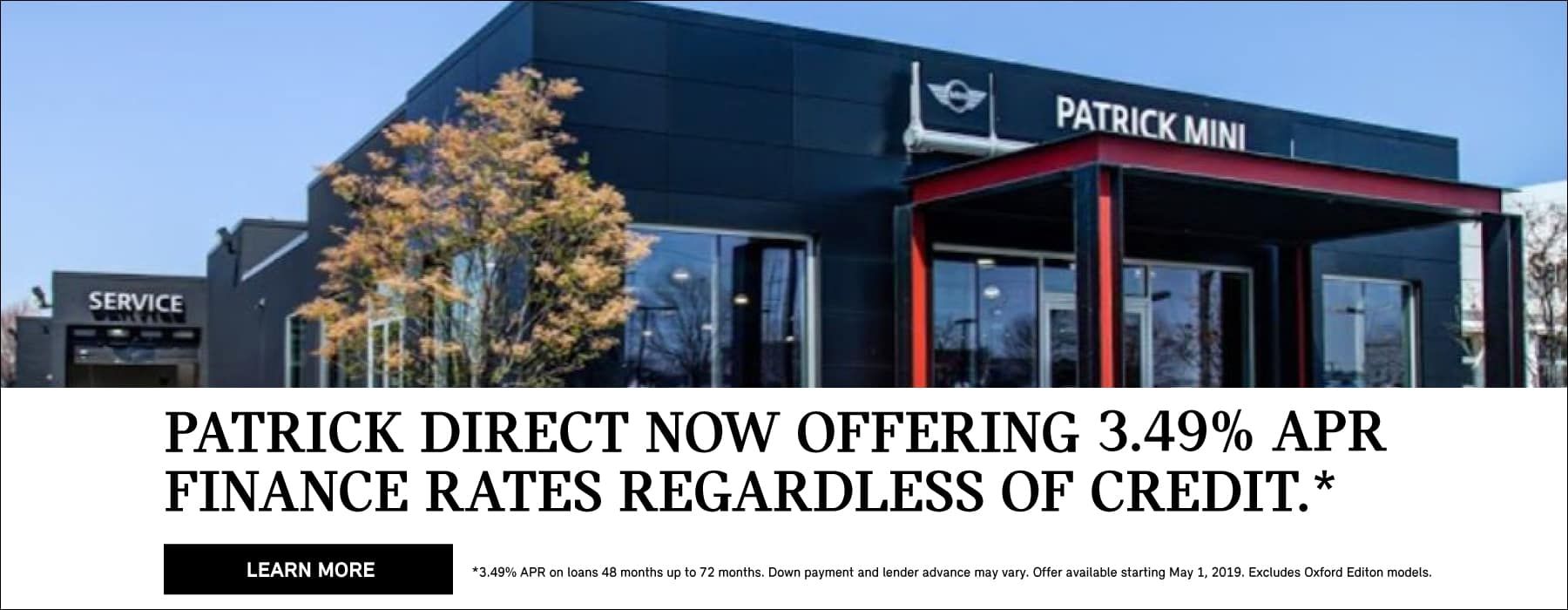 Patrick Direct now offering 3.49% APR regardless of credit.