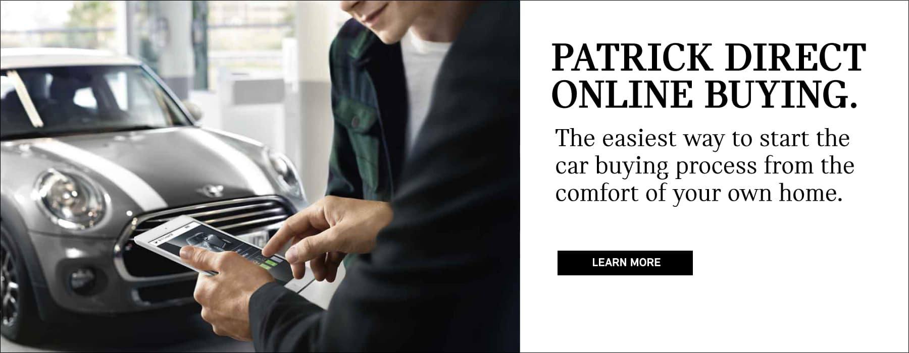 patrick direct online buying. the easiest way ot start the car buying process from the comfort of your own home.