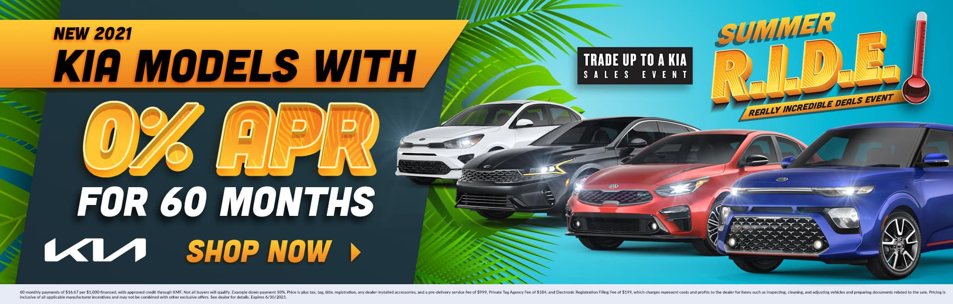 Summer R.I.D.E | Really Incredible Deals Event | New 2021 Kia Models With 0% APR For 60 Months