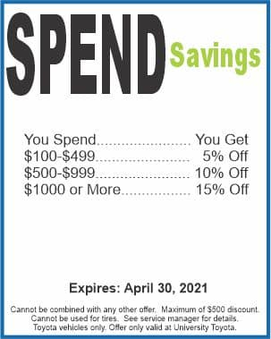 Spend savings at University Toyota