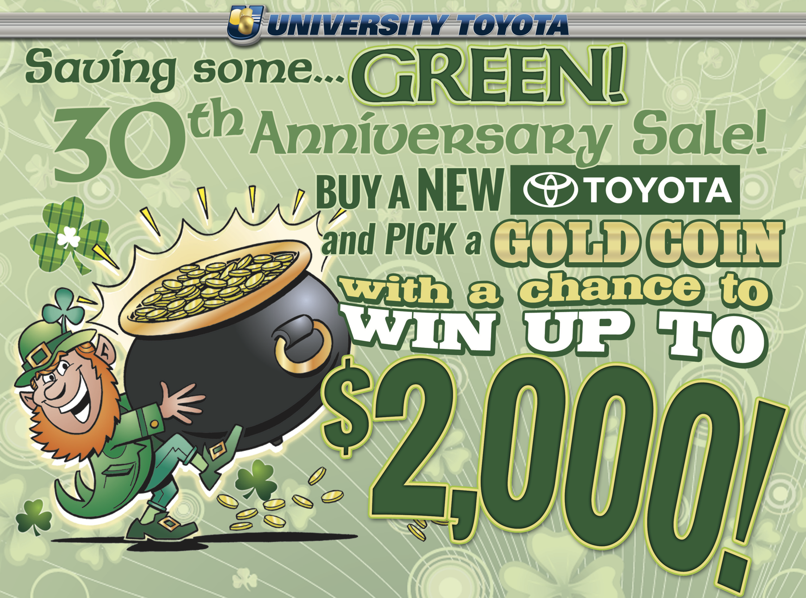 Save some green at University Toyota this March!